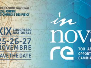"""XIX Congresso Nazionale dei Chimici e dei Fisici """"in-nova-re"""" – SAVE THE DATE"""